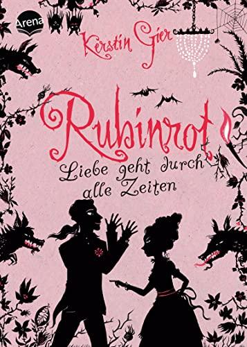 9783401063348: Rubinrot - Liebe geht durch alle Zeiten