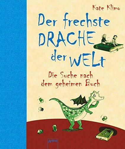 9783401063539: Der frechste Drache der Welt . Die Suche nach dem geheimen Buch