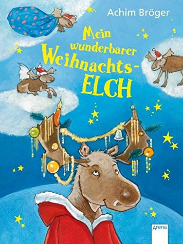 9783401063690: Mein wunderbarer Weihnachtselch
