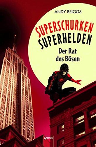 9783401063799: Superschurken, Superhelden 02. Der Rat des Bösen