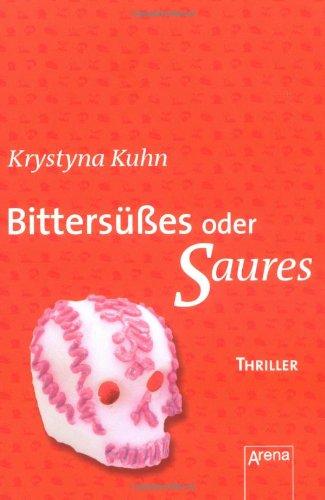 9783401063874: Bittersüßes oder Saures