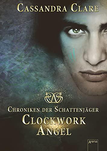 9783401064741: Chroniken der Schattenjäger 01. Clockwork Angel