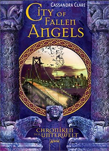 9783401065595: Chroniken der Unterwelt 04. City of Fallen Angels
