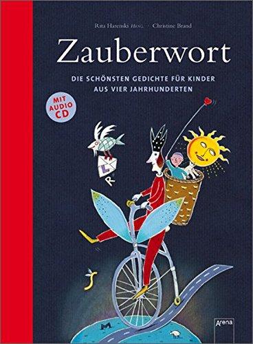 9783401065632: Zauberwort : Die schönsten Gedichte für Kinder aus vier Jahrhunderten
