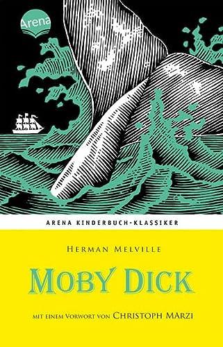 9783401065854: Moby Dick: Mit einem Vorwort von Christoph Marzi