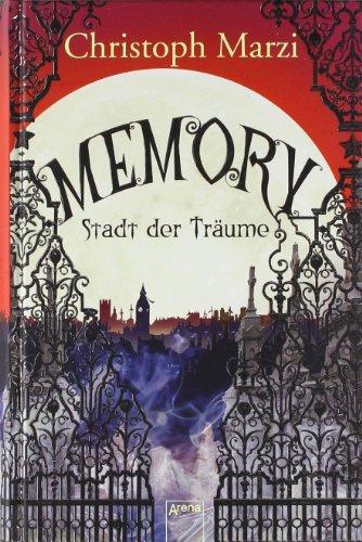 9783401066226: Memory - Stadt der Träume