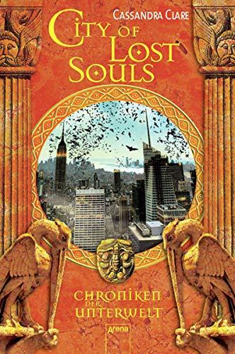9783401066677: Chroniken der Unterwelt 05. City of Lost Souls