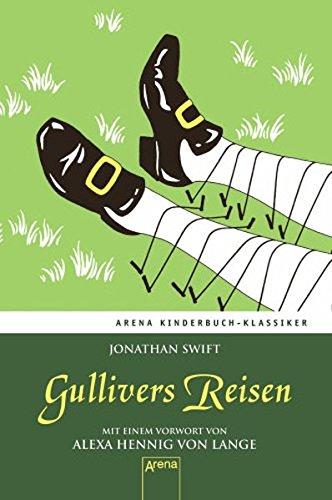 9783401066752: Gullivers Reisen: Mit einem Vorwort von Alexa Hennig von Lange
