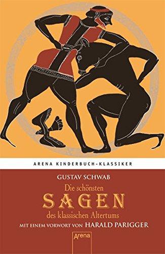 9783401067414: Die schönsten Sagen des klassischen Altertums