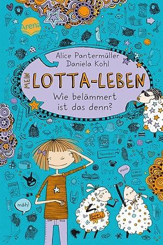 9783401067711: Mein Lotta-Leben