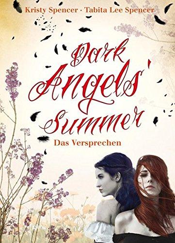 9783401067841: Dark Angels' Summer - Das Versprechen