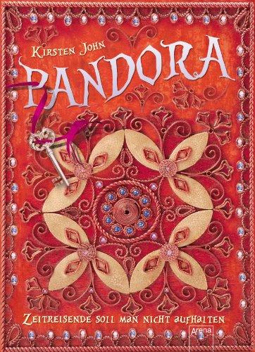 9783401068138: Pandora - Zeitreisende soll man nicht aufhalten