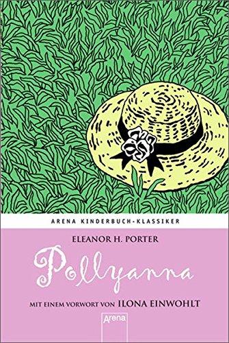 9783401068169: Pollyanna - Ein Waisenkind in Amerika
