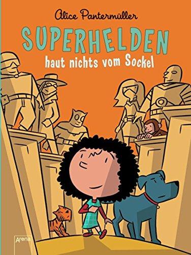 Superhelden haut nichts vom Sockel: Pantermüller, Alice