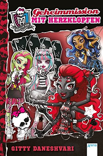 9783401068893: Monster High (4). Geheimmission mit Herzklopfen
