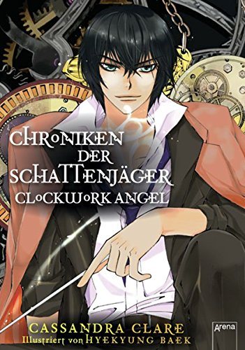 9783401069098: Chroniken der Schattenjäger 01. Clockwork Angel