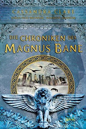 9783401069753: Die Chroniken des Magnus Bane