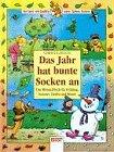 9783401070803: Das Jahr hat bunte Socken an. Ein Mitmachbuch für Frühling, Sommer, Herbst und Winter