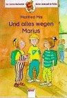 Und alles wegen Marius Cover