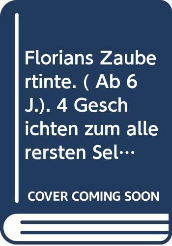 9783401071930: Florians Zaubertinte. Kleine Geschichten
