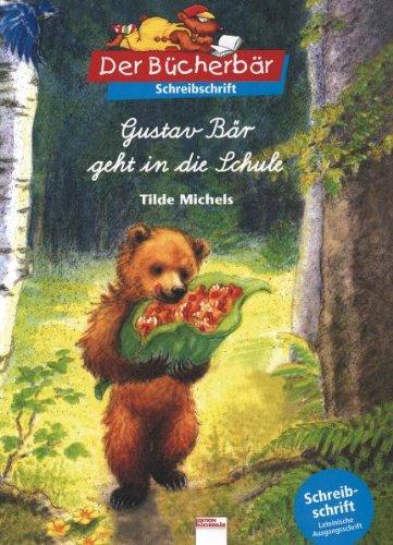 Gustav B?r geht in die Schule. Schreibschrift.: Michels, Tilde, Spie?,
