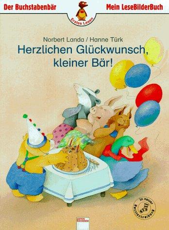 9783401074078: Herzlichen Glückwunsch, kleiner Bär!. In neuer Rechtschreibung