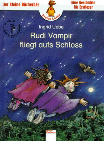 9783401074269: Rudi Vampir fliegt aufs Schloss. In neuer Rechtschreibung