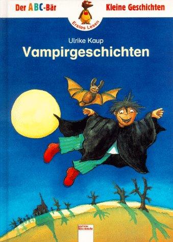 9783401074351: Vampirgeschichten. In neuer Rechtschreibung