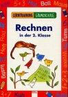 9783401074832: Lerntraining Grundschule. Rechnen in der 2. Klasse.
