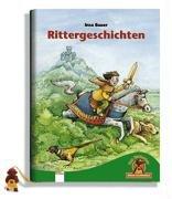 Rittergeschichten. Der Bücherbär: Kleine Geschichten Bauer, Insa and Wissmann, Maria - Rittergeschichten. Der Bücherbär: Kleine Geschichten Bauer, Insa and Wissmann, Maria