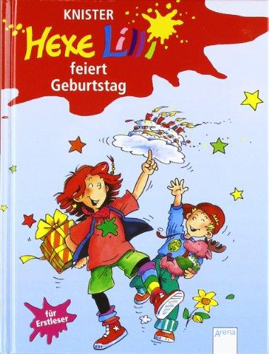 Der Bücherbär: Hexe Lilli für Erstleser: Hexe Lilli feiert Geburtstag - Knister und Birgit Rieger