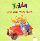 9783401076102: Teddy und sein rotes Auto. ( Ab 1 J.).