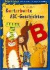 9783401078281: Kunterbunte ABC-Geschichten