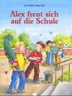 9783401078335: Alex freut sich auf die Schule