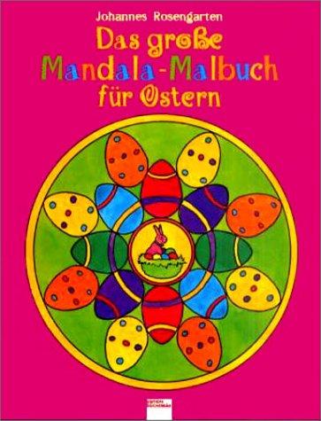 9783401078939: Das groáe Mandala-Malbuch für Ostern