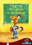 Hurra! Wir gehen in die Schule!