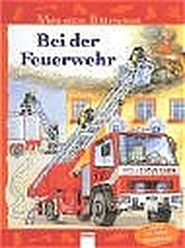 9783401080925: Mein erstes Bilderwissen. Bei der Feuerwehr. ( Ab 3 J.).