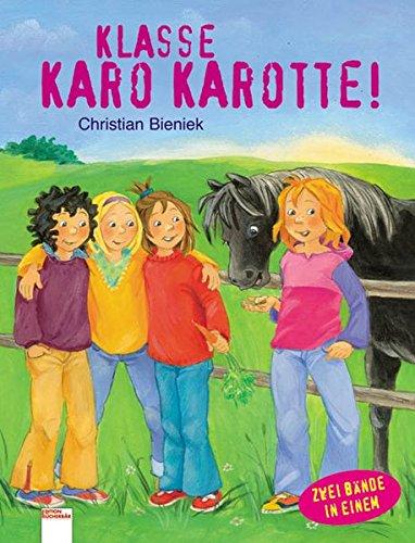 9783401081571: Klasse, Karo Karotte!: Zwei Bände in einem Sammelband