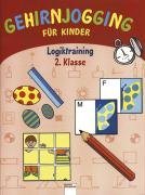 9783401081793: Gehirnjogging für Kinder. Logiktraining 2. Klasse.