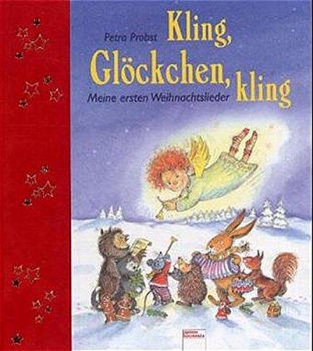 9783401081953: Kling, Glöckchen, kling!: Meine ersten Weihnachtslieder