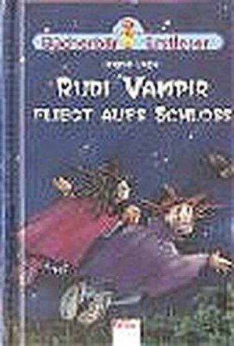 9783401083537: Rudi Vampir fliegt aufs Schloss.
