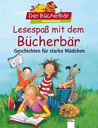 9783401086484: Lesespaß mit dem Bücherbär. Geschichten für starke Mädchen.