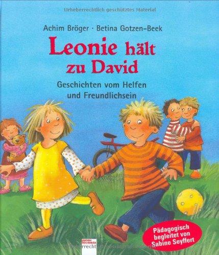 9783401086507: Leonie hält zu David: Geschichten vom Helfen und Freundlichsein