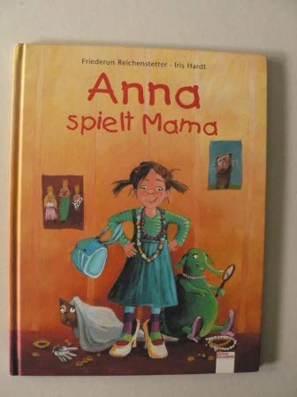 9783401086538: Anna spielt Mama