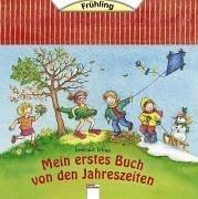 9783401087627: Mein erstes Buch von den Jahreszeiten