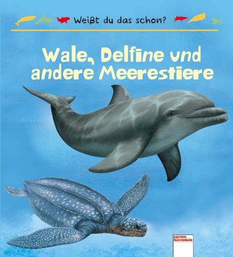 9783401088921: Weißt du das schon: Wale, Delfine und andere Meerestiere
