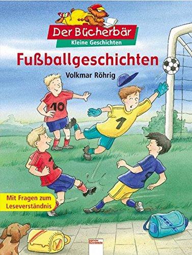 9783401088976: Fußballgeschichten: Kleine Geschichten