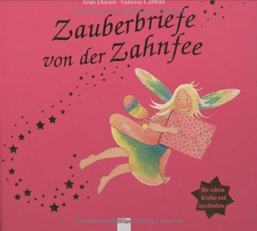 Zauberbriefe von der Zahnfee (3401089145) by Vanessa Cabban