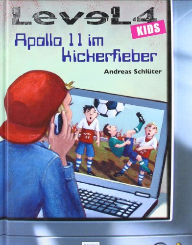 9783401089874: Level 4 kids - Apollo 11 im Kickerfieber