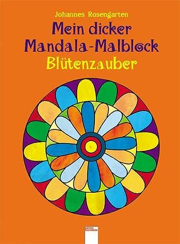 9783401090023: Mein dicker Mandala-Malblock - Blütenzauber